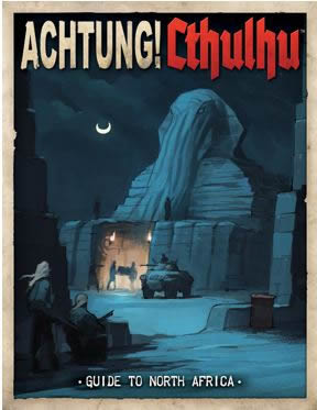 Achtung! Cthulhu: Guide to North Africa (englisch)