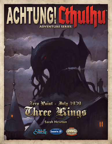 Achtung! Cthulhu: Zero Point - Three Kings - Revised Edition (englisch)