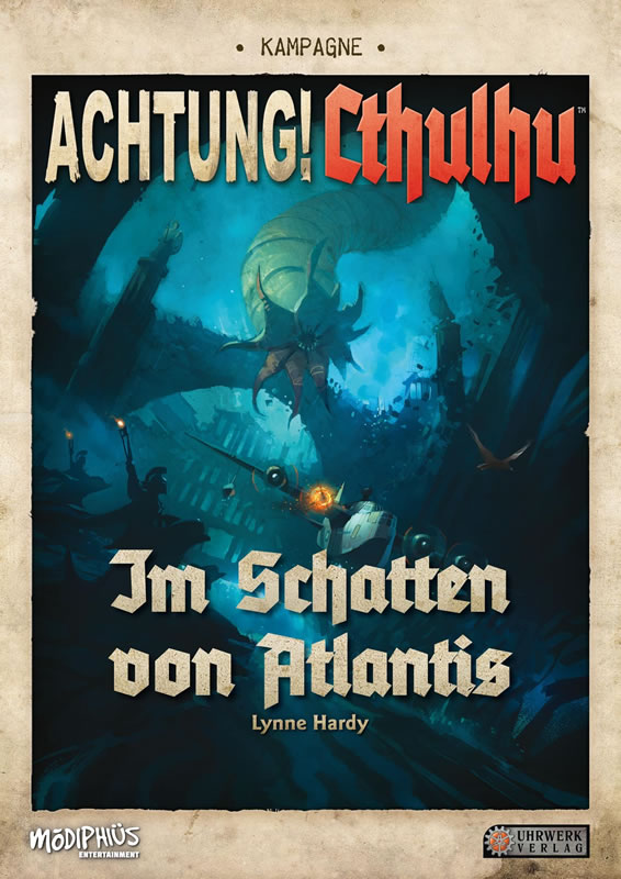 Achtung! Cthulhu: Im Schatten von Atlantis (Kampagne)