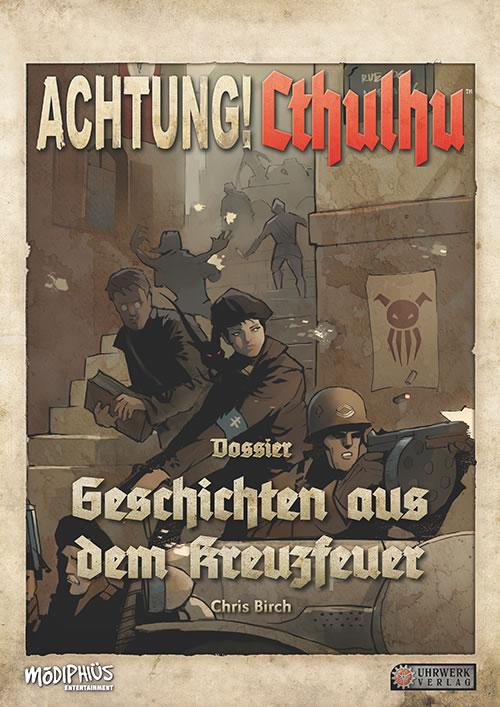 Achtung! Cthulhu: Spielleiterschirm & Geschichten aus dem Kreuzfeuer