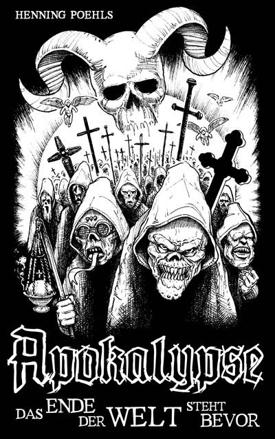 Apokalypse - Die apokalyptischen Reiter bedrohen die Welt!