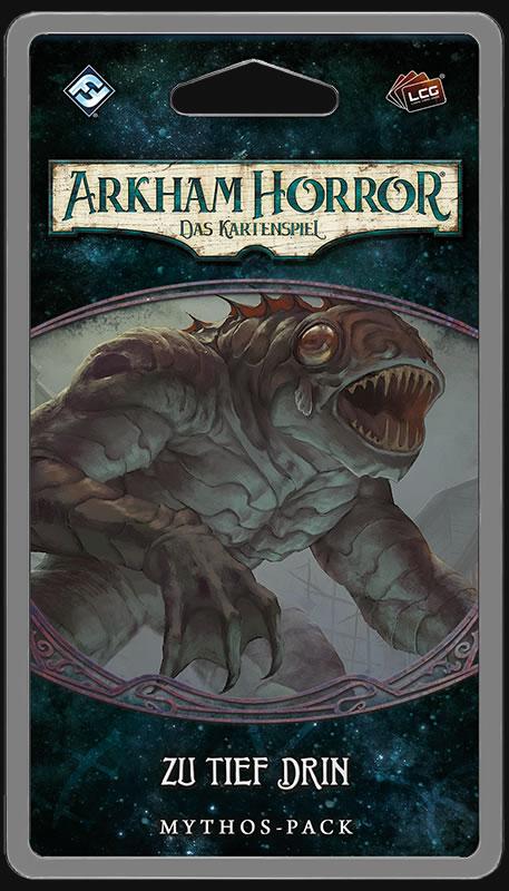 Arkham Horror: Das Kartenspiel - Zu tief drin (Erweiterung Die-Innsmouth-Verschwörung-Zyklus #1)