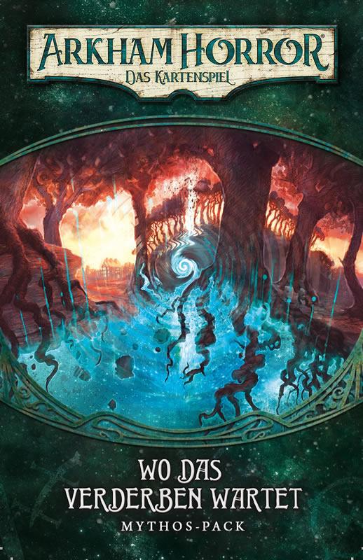 Arkham Horror: Das Kartenspiel - Wo das Verderben wartet (Erweiterung - Dunwich-Zyklus #5)