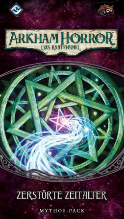 Arkham Horror: Das Kartenspiel - Zerstörte Zeitalter (Erweiterung Vergessene-Zeitalter-Zyklus #6)