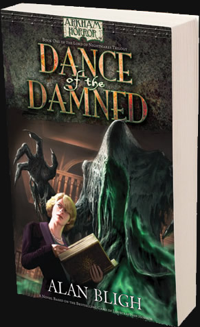 Lord of Nightmares 1/3: Dance of the Damned (Arkham Horror Novel)