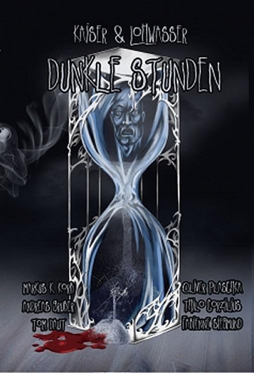 Dunkle Stunden (Hrsg. von Vanessa Kaiser und Thomas Lohwasser)