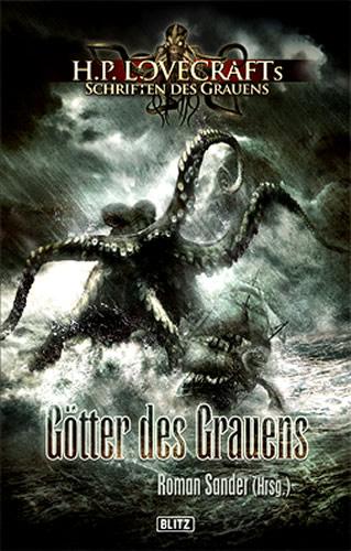 GÖTTER DES GRAUENS - Roman Sander (Hrsg.) - (Lovecrafts Schriften des Grauens - Band 02)