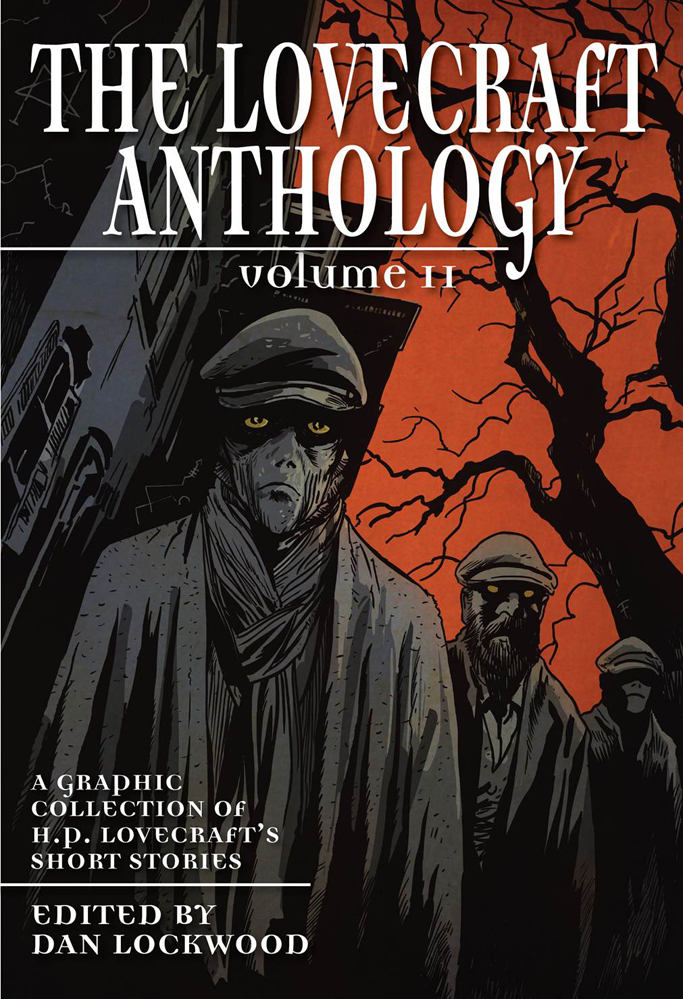 The Lovecraft Anthology (Vol. 2) - A Graphic Collection of H.P. Lovecraft's short Stories