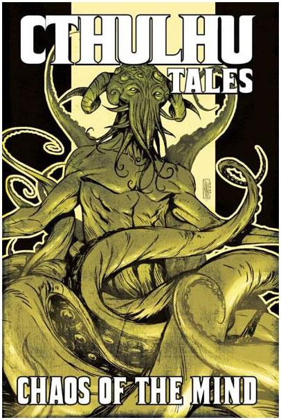 Cthulhu Tales #3: Chaos of the Mind (englisch) - Kurzgeschichten rund um den Mythos von verschiedenen Künstlern