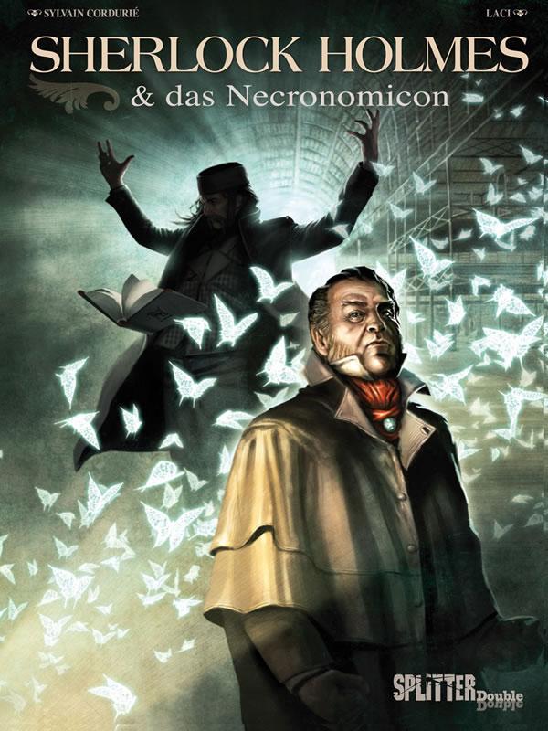Sherlock Holmes & das Necronomicon - Arthur Conan Doyle triff t auf H.P. Lovecraft.