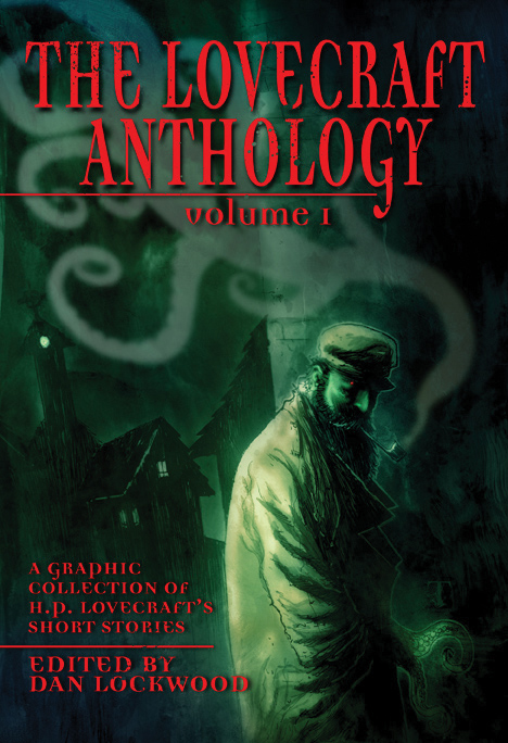 The Lovecraft Anthology (Vol. 1) - A Graphic Collection of H.P. Lovecraft's short Stories