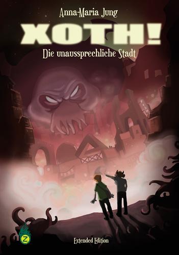XOTH! - Die unaussprechliche Stadt - Ein Comic von Anna-Maria Jung