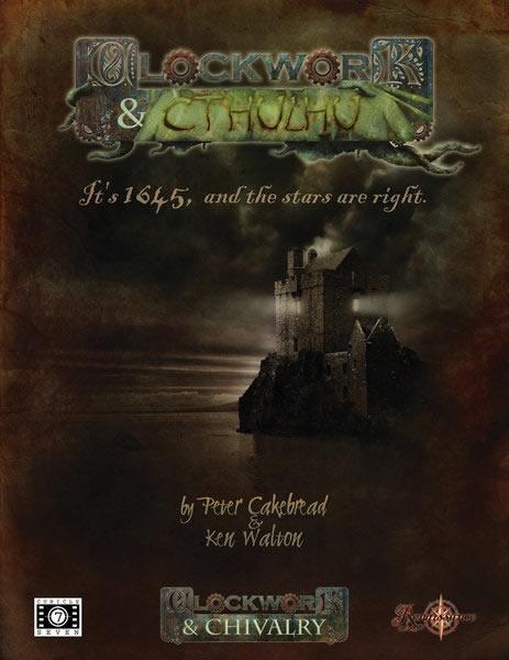 Clockwork & Cthulhu - Horror Rollenspiel in der Welt des 17. Jahrhunderts von Clockwork & Chivalry (englisch)