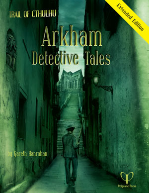 Arkham Detective Tales - Extended Edition (englisch)