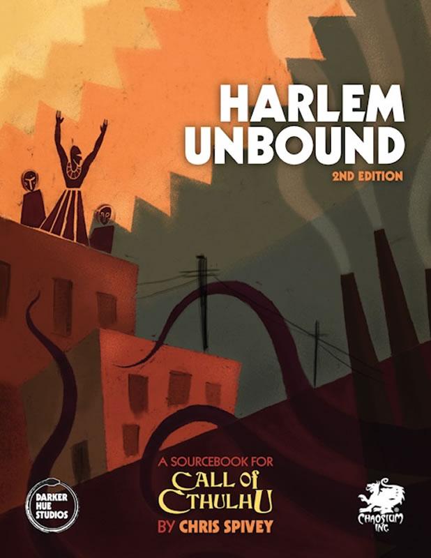 Harlem Unbound 2nd Edition - Quellen und Abenteuerbuch (englisch)