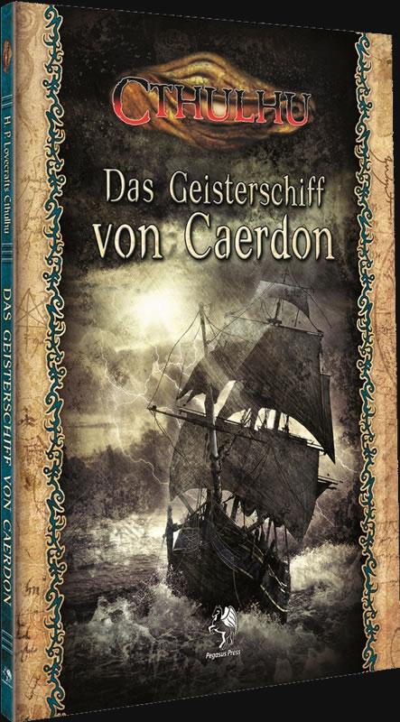 Das Geisterschiff von Caerdon - NEU - <a href='http://www.cthulhu-webshop.de/cthulhu_sammlerstuecke.html'>Sammlerstücke</a> - Cthulhu in den 1920er Jahren  (SC)