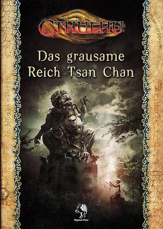 Das grausame Reich Tsan Chan - Quellen- und Abenteuerbuch