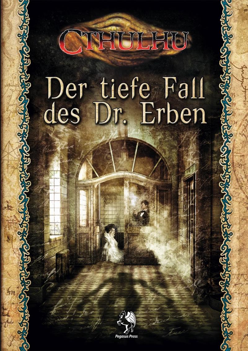 Der tiefe Fall des Dr. Erben - Cthulhu in den 1920er Jahren  (SC)