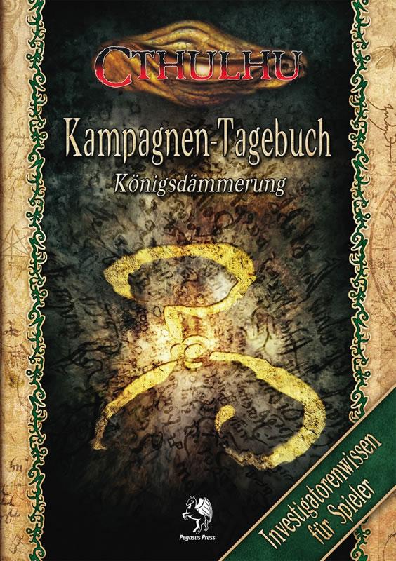 Cthulhu Königsdämmerung - Tagebuch für Spieler (SC)