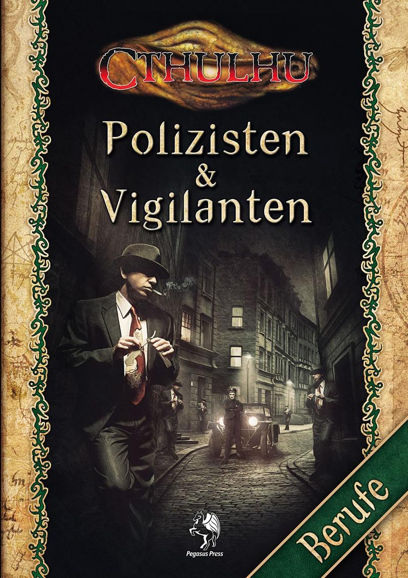 Polizisten & Vigilanten - Berufe für Investigatoren
