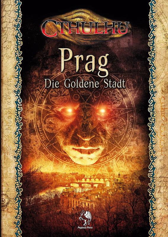 Cthulhu Prag - Die Goldene Stadt (Quellen- und Abenteuerband)