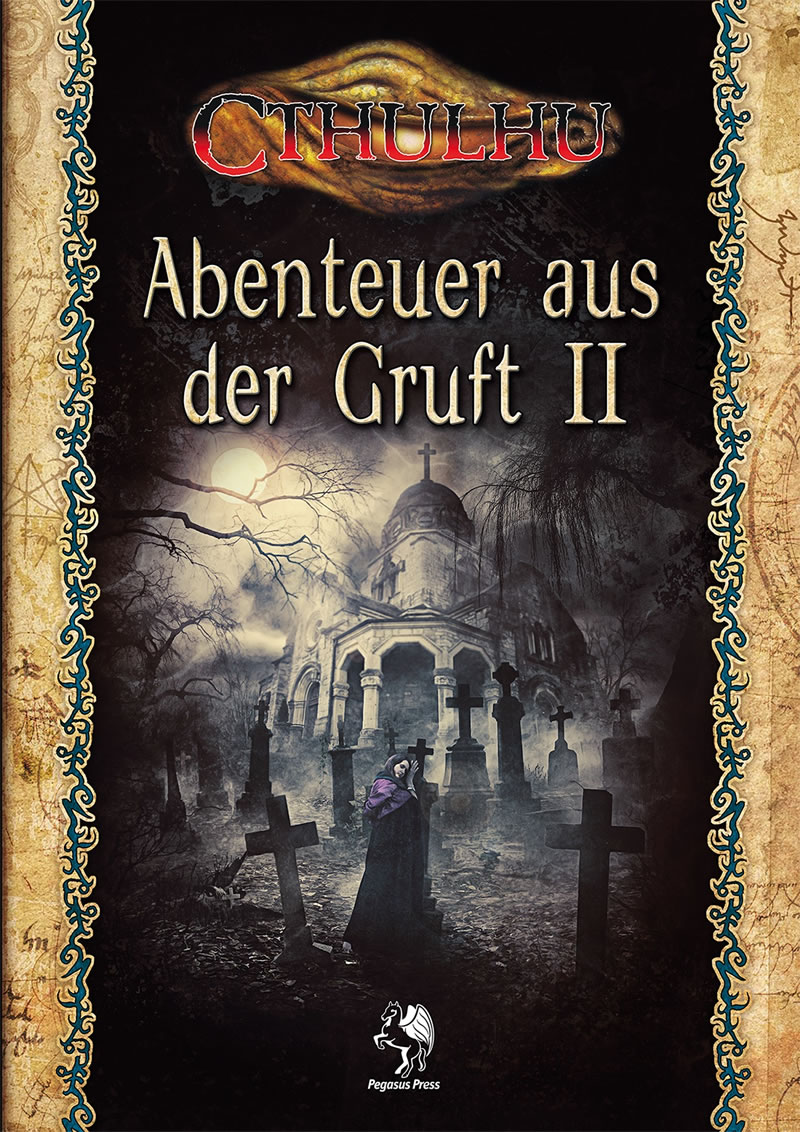 Abenteuer aus der Gruft 2 - 2 Abenteuer plus 10 Kurzabenteuer