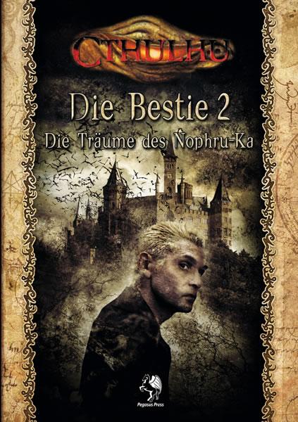 Die Bestie 2: Die Träume des Nophru Ka - Kampagne & Quellenbuch
