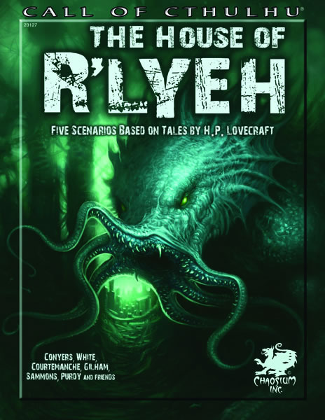 The House of R'lyeh - Fünf Szenarien, die auf Erzählungen von H.P. Lovercraft basieren