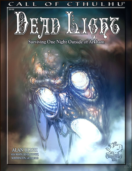 Dead Light - Surviving One Night Outside of Arkham (englisch)