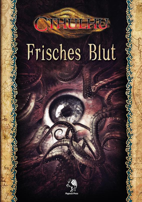 Frisches Blut - 4 Abenteuer für Gaslicht bis Now