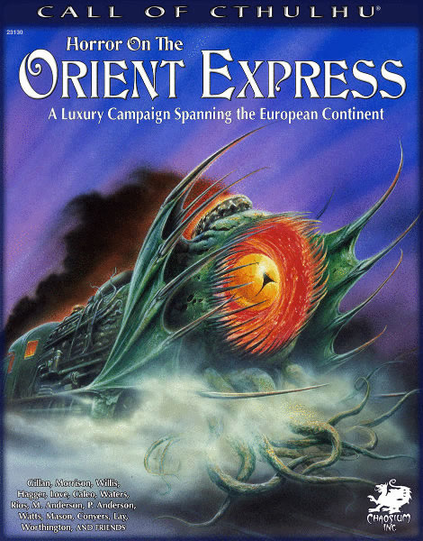 Horror on the Orient Express (englisch) - A Luxury Campain Spanning the European Continent