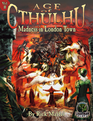 Age of Cthulhu 2: Madness in London Town - Abenteuer (englisch)
