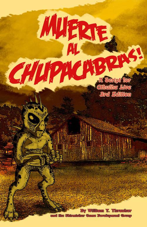 Muerte al Chupacabras! (Cthulhu Live 3rd - englisch)
