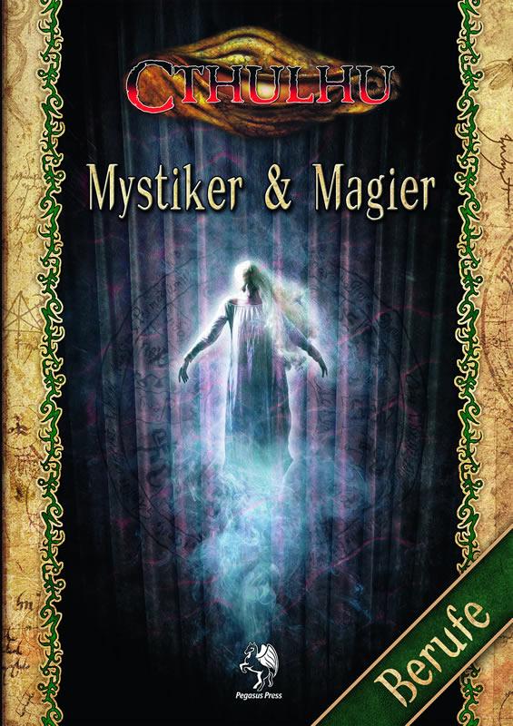 Mystiker & Magier  - Berufe für Investigatoren