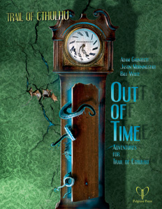 Out of Time - 4 Abenteuer für Trail of Cthulhu (englisch)