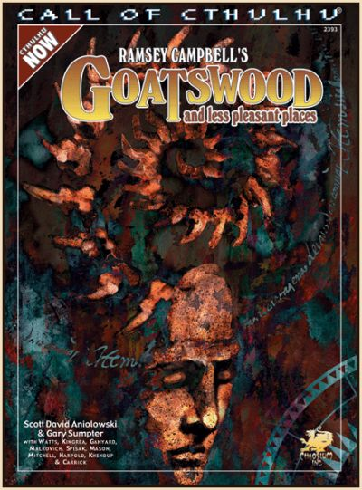 Ramsey Campbell's Goatswood - Cthulhu now (englisch)