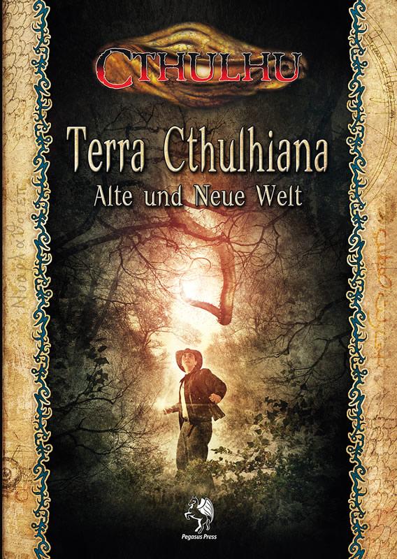 Terra Cthulhiana (HC) - Alte und Neue Welt (Quellenbuch - 2. geänderte Edition - 1.Buchl)  - Sammlerstück - neuwertig