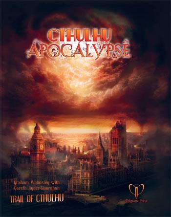 Cthulhu Apocalypse - Quellen- und Abenteuerband für Trail of Cthulhu