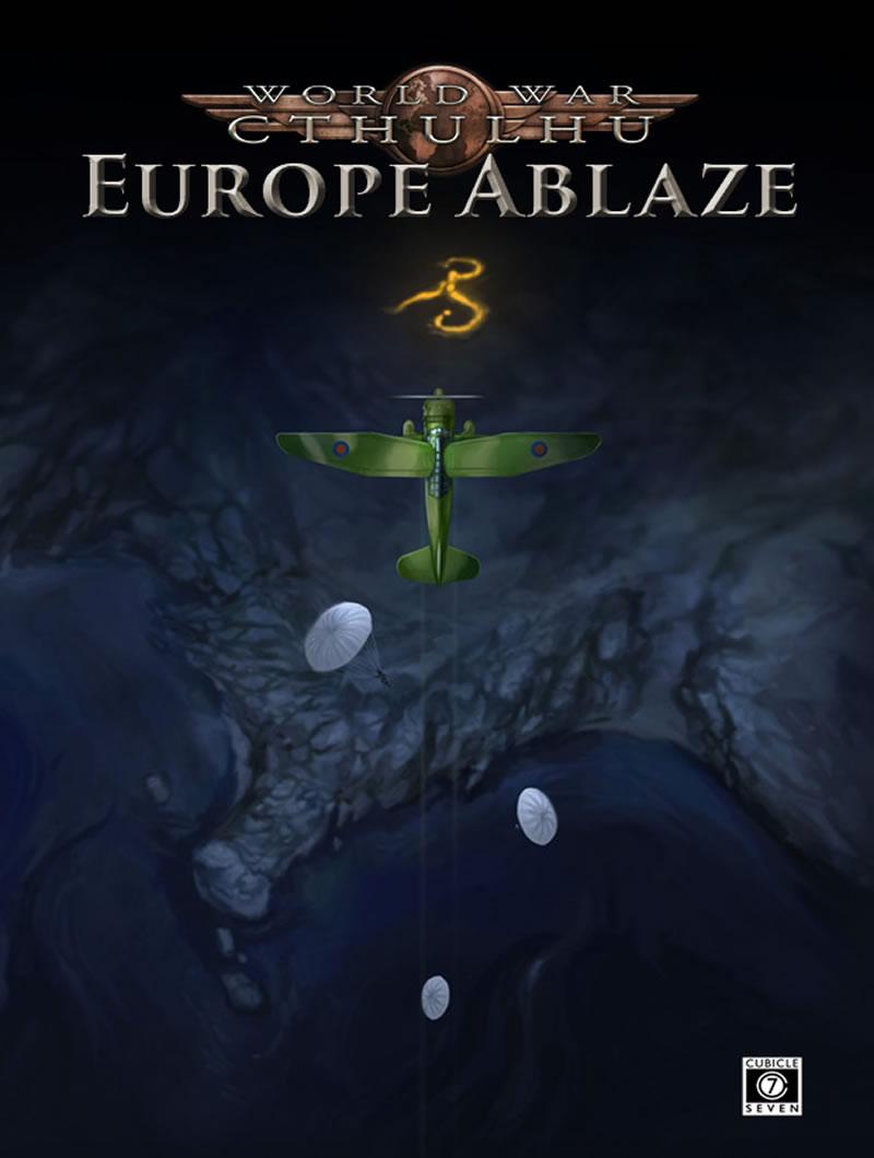 World War Cthulhu: Europe Ablaze - 6 Abenteuer (englisch)