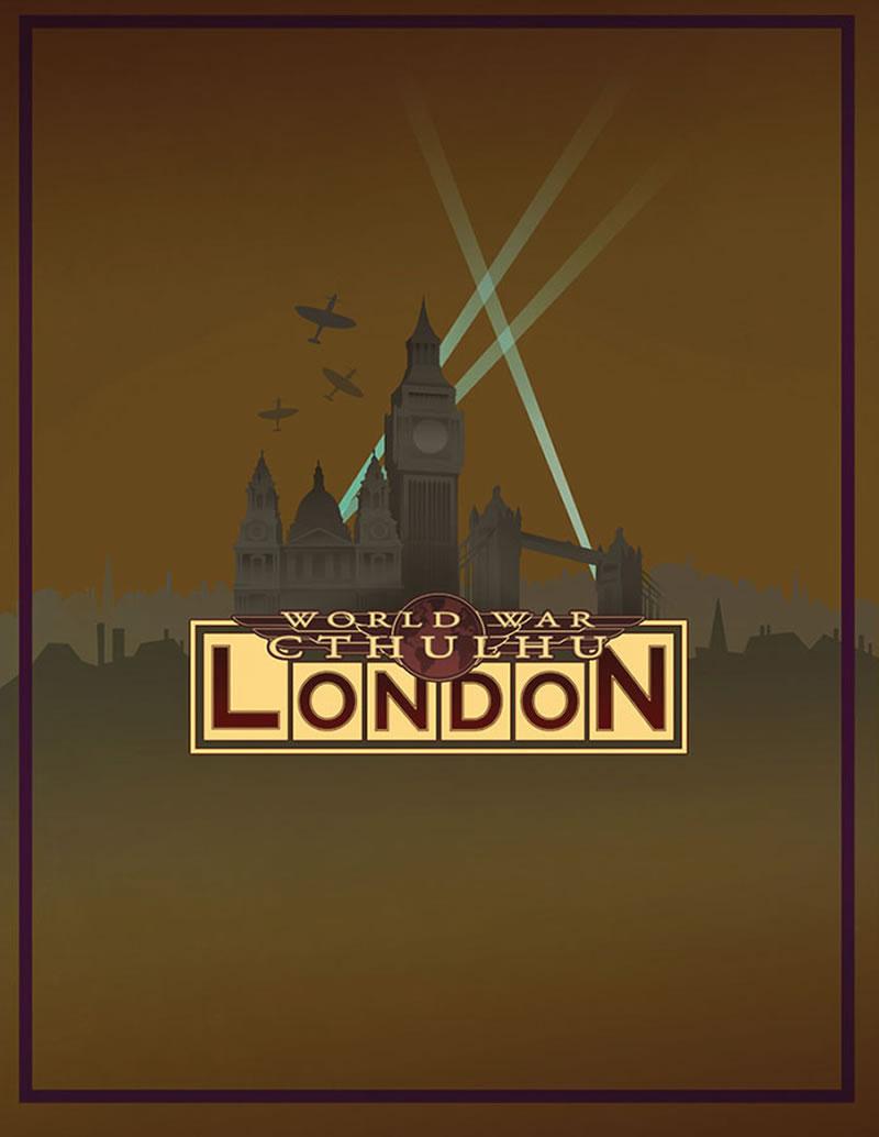 World War Cthulhu: London - Quellen- und Kampagnenbuch (englisch)