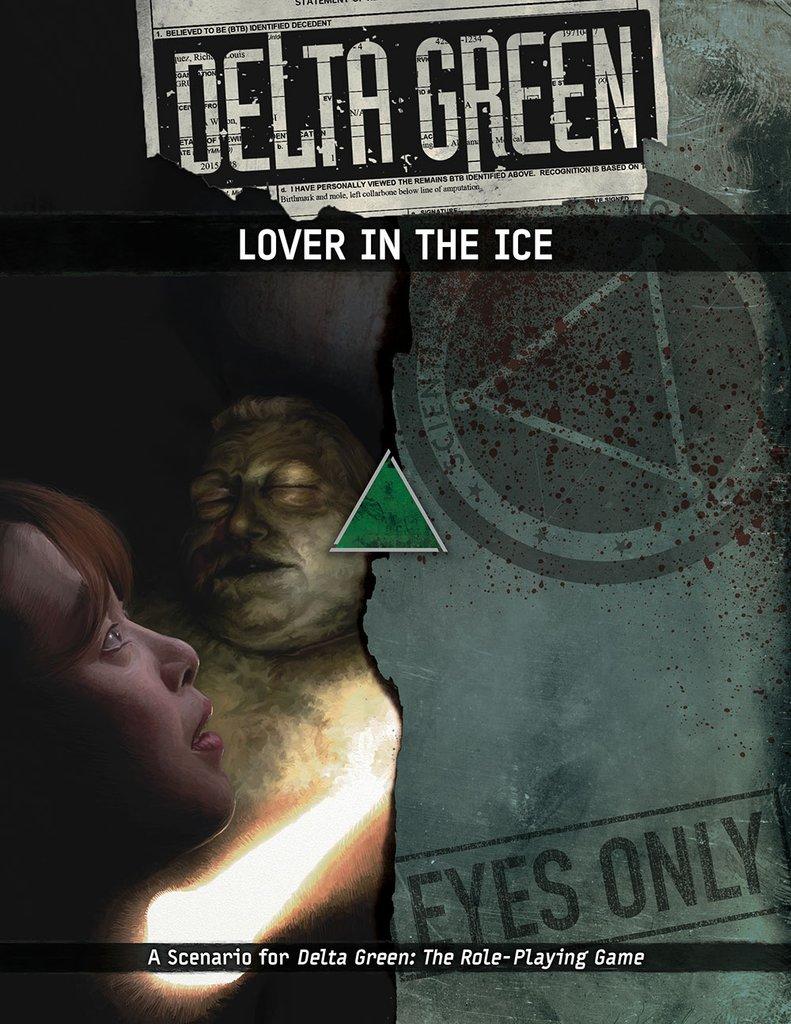 DELTA GREEN: Lover in the ice - 1 Szenario (englisch)
