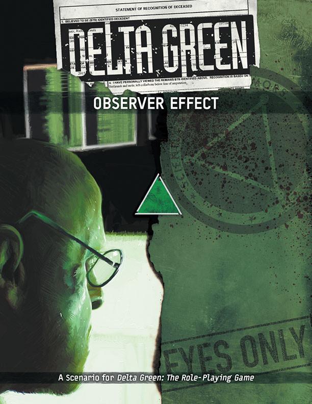 DELTA GREEN: Observer Effect - Abenteuerbuch (englisch)