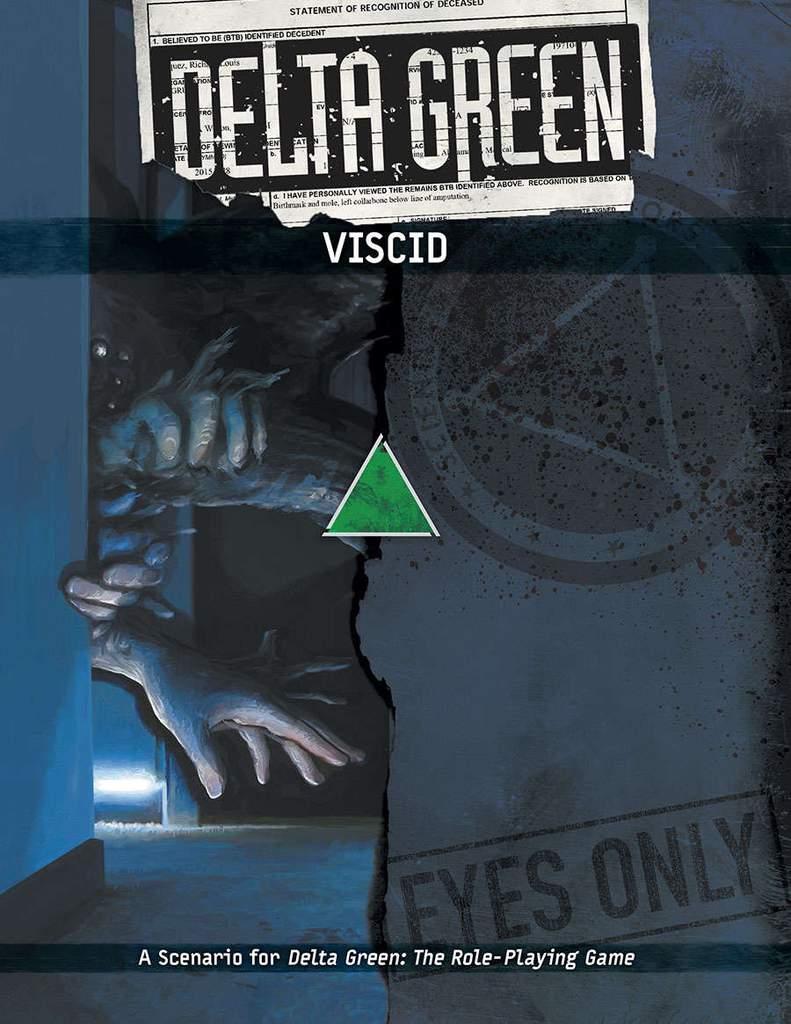 DELTA GREEN: Viscid - 1 Szenario (englisch)