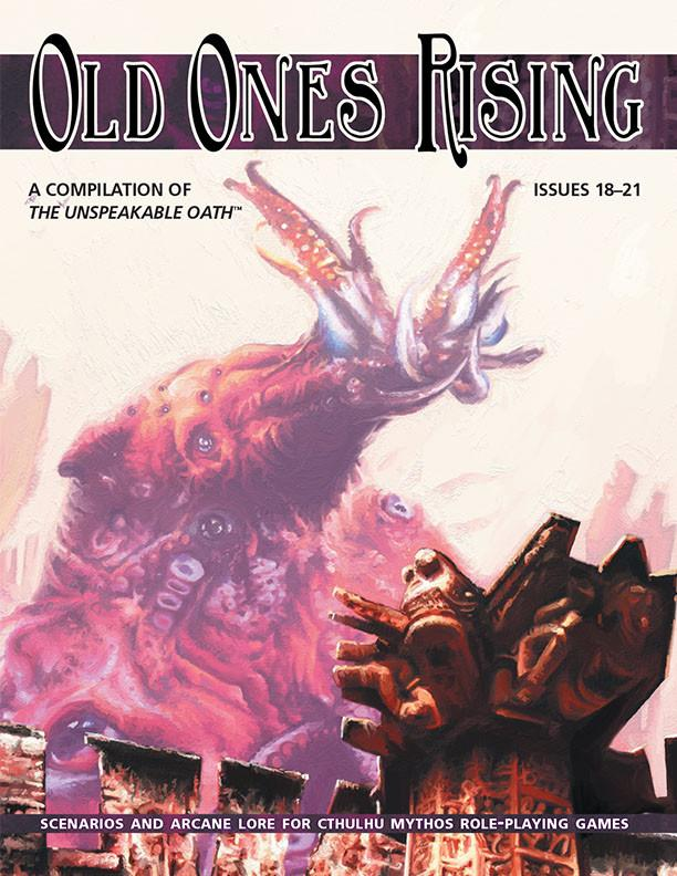 OLD ONES RISING (A Compilation of The Unspeakable Oath) - (englisch)