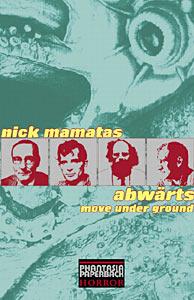 ABWÄRTS: MOVE UNDER GROUND - Nick Mamatas