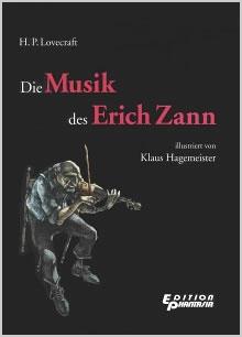 DIE MUSIK DES ERICH ZANN - H.P. Lovecraft mit Illustrationen von Klaus Hagemeister