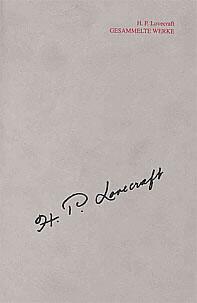 H. P. Lovecraft GESAMMELTE WERKE: WERKGRUPPE II (Sammlerausgabe)