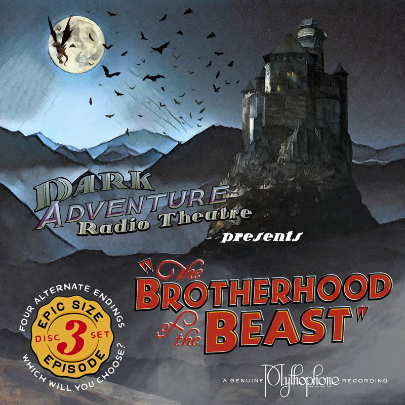 Dark Adventure Radio Theatre: The Brotherhood of the Beast