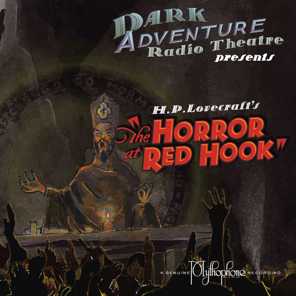 Dark Adventure Radio Theatre: The Horror at Red Hook (1 CD) - H. P. Lovecraft