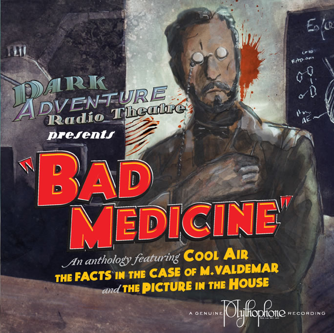 Dark Adventure Radio Theatre: Bad Medicine (1 CD)